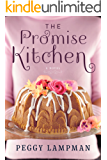 The Promise Kitchen: A Novel