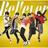 B e l ! e v e r(初回限定盤)(DVD付)