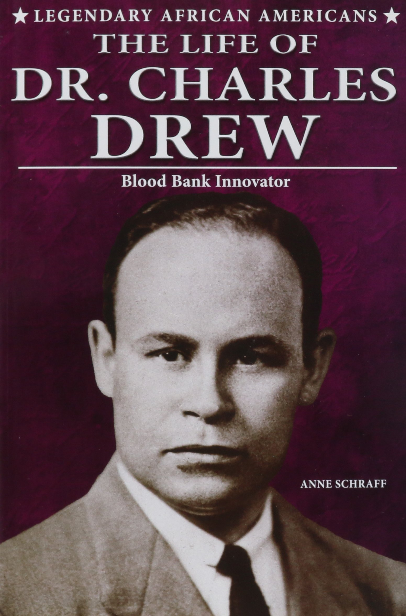 Download The Life of Dr. Charles Drew: Blood Bank Innovator (Legendary African Americans) PDF ePub fb2 book