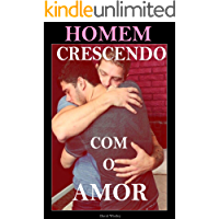 Homem Crescendo com o Amor: Romance e sexo Gay (Portuguese Edition) book cover