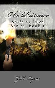 The Prisoner (Shifting Isles Book 1)
