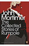 The Collected Stories of Rumpole (Penguin Modern Classics)