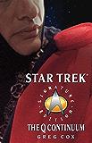 The Q Continuum (Star Trek: The Next Generation)
