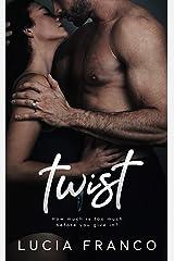 Twist (Off Balance Book 4) Kindle Edition