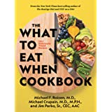 The What to Eat When Cookbook