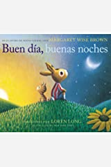 Buen día, buenas noches: Good Day, Good Night (Spanish edition) Kindle Edition