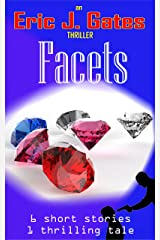 Facets Kindle Edition