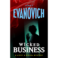 Wicked Business (Wicked Series, Book 2) (Lizzy and Diesel Series) (English Edition)