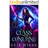 A Class of Conjuring (Enchanted Academy Book 1)