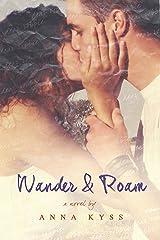 Wander and Roam (Wander Series Book 1) Kindle Edition