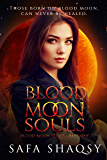 Blood Moon Souls: A Shade Like Vampire (Blood Moon Series Book 1)
