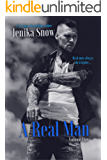A Real Man: Volume One (English Edition)