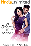 Brittney Vs. Banker: A Naughty Angel Tale