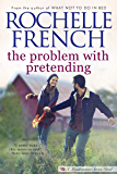 The Problem with Pretending (Meadowview Book 2)