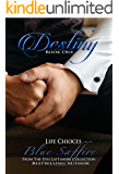 Destiny 1: Life Choices: From the Evei Lattimore Collection