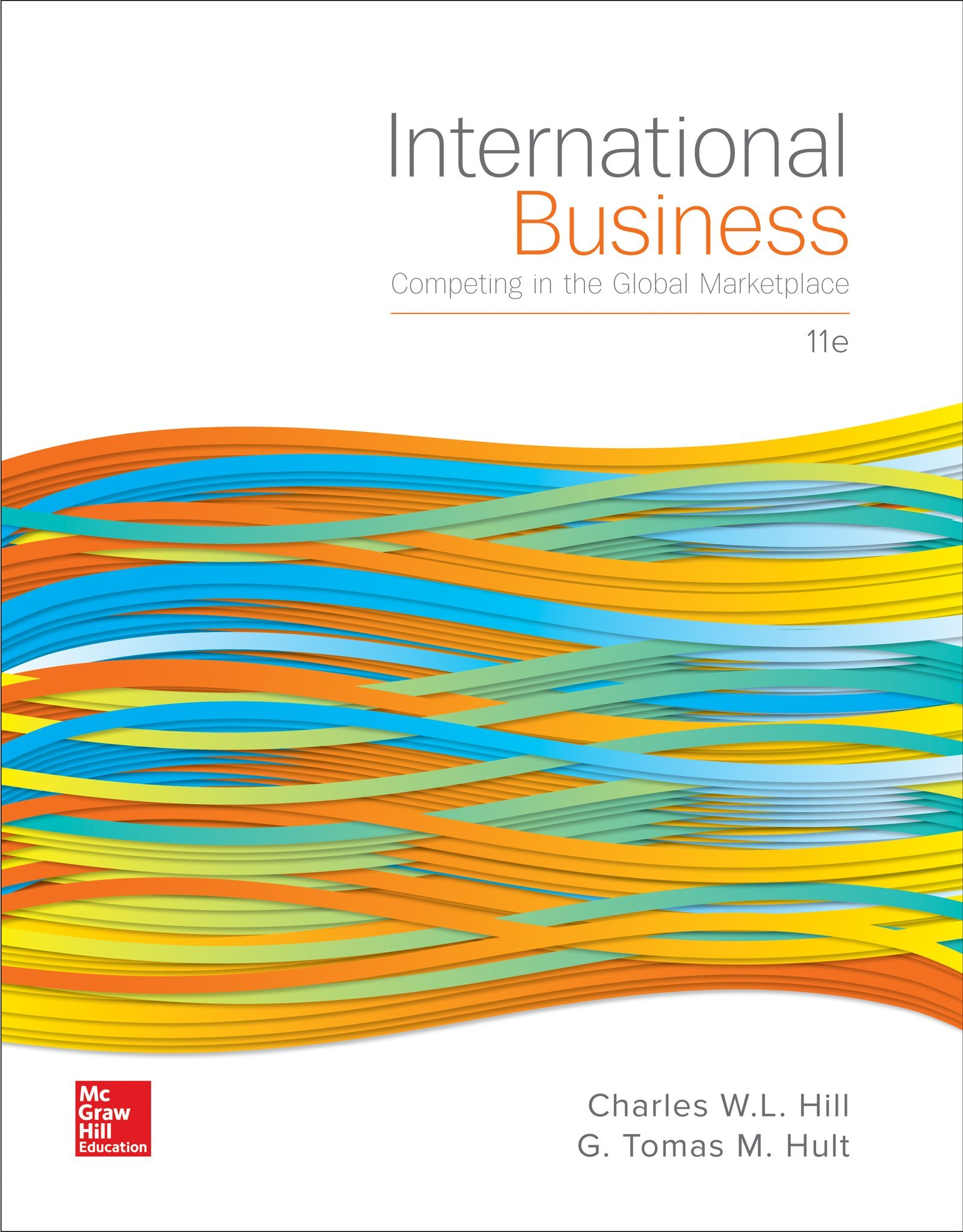International Business: Competing in the Global Marketplace by McGraw-Hill Education