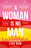 A Woman is No Man (English Edition)