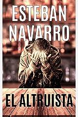 EL ALTRUISTA (Spanish Edition) Kindle Edition