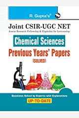 Joint CSIR-UGC NET : Chemical Sciences - Previous Years' Papers (Solved) Kindle Edition