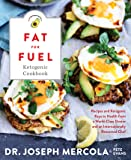 Fat for Fuel Ketogenic Cookbook: Recipes and Ketogenic Keys to Health from a World-Class Doctor and an Internationally…