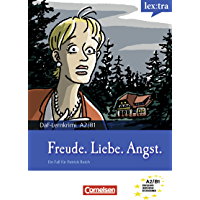Lextra - Deutsch als Fremdsprache, A2-B1 - Freude, Liebe, Angst: Krimi-Lektüre (Lextra - Deutsch als Fremdsprache - DaF-Lernkrimis: Ein Fall für Patrick Reich) (German Edition)