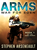 ARMS War for Eden (English Edition)