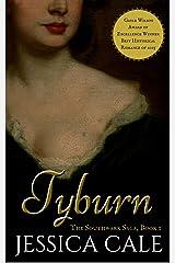 Tyburn (The Southwark Saga Book 1) Kindle Edition