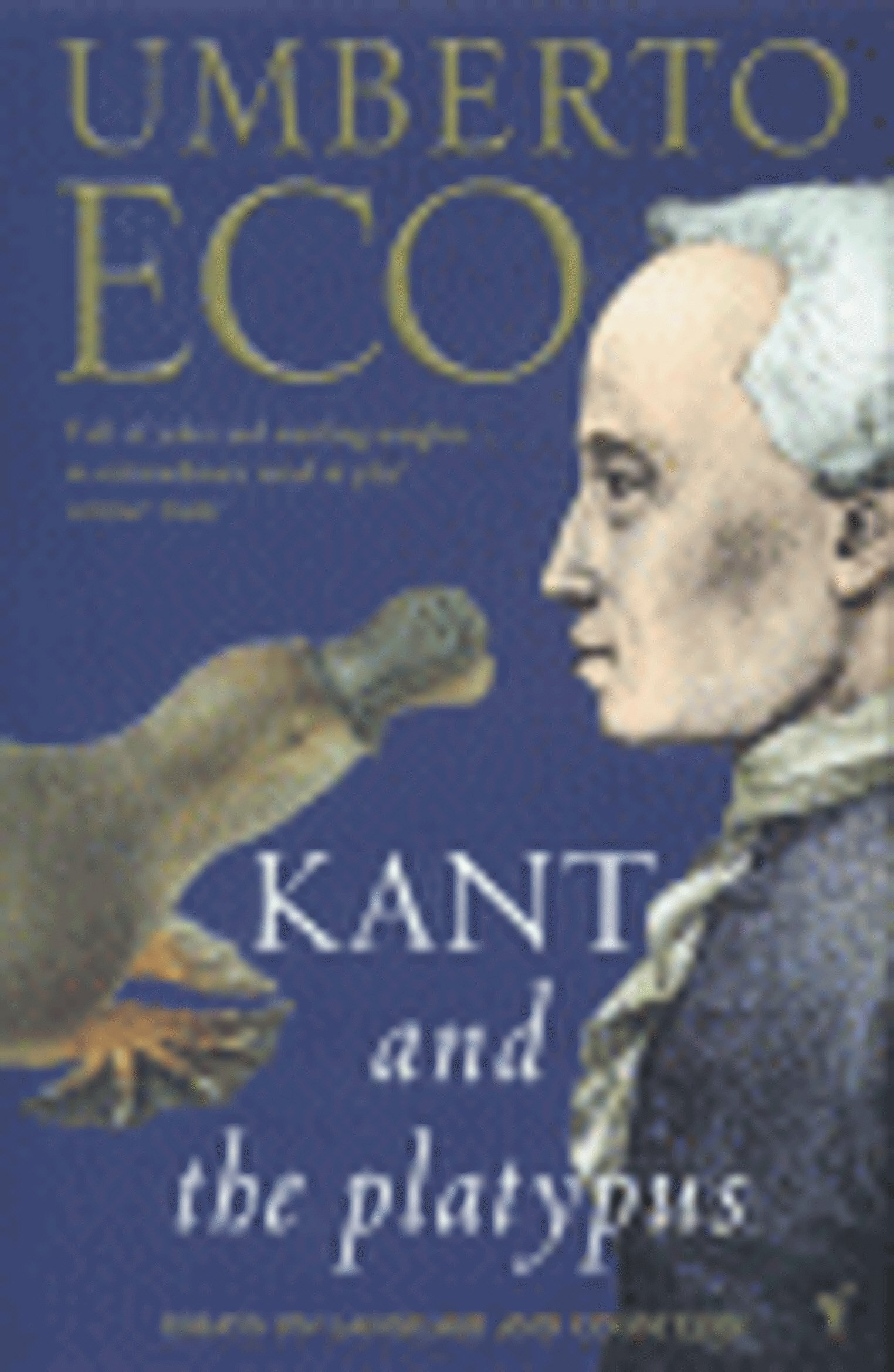 Download Kant and the Platypus ebook