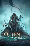 Queen of Swords and Silence (Ghost Walker Chronicles Book 1)