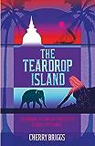 The Teardrop Island: Following Victorian Footsteps Across Sri Lanka (English Edition)