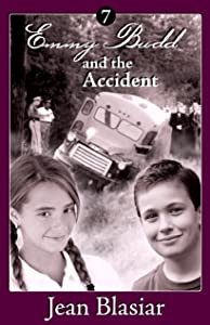Emmy Budd and the Accident (Emmy Budd mysteries Book 7)