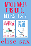 Matchmaker Mysteries Books 1 & 2: An Affair to Dismember & Citizen Pain