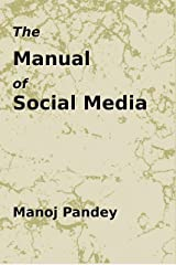 The Manual of Social Media Kindle Edition