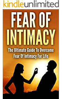 How to get over fear of intimacy