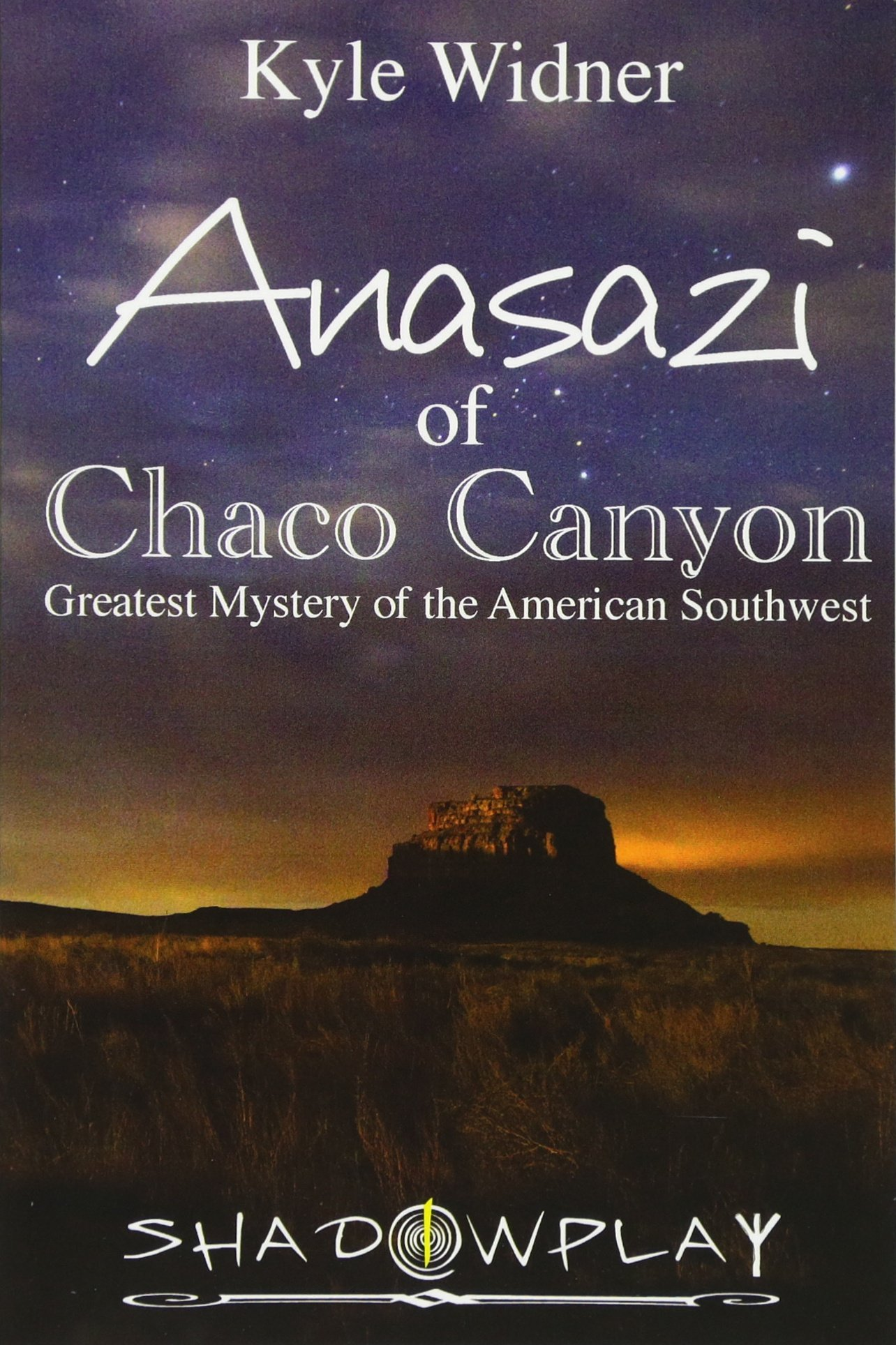 1b33c00de4b2 The Anasazi of Chaco Canyon  Greatest Mystery of the American ...