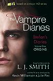 The Vampire Diaries: Stefan's Diaries: Origins: Book 1
