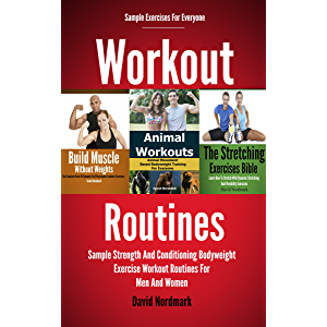 Workout: Routines - Sample Strength And Conditioning Bodyweight Exercises Workout Routines For Men And Women (fitness…