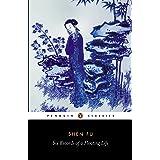 Six Records of a Floating Life (Penquin Classics)
