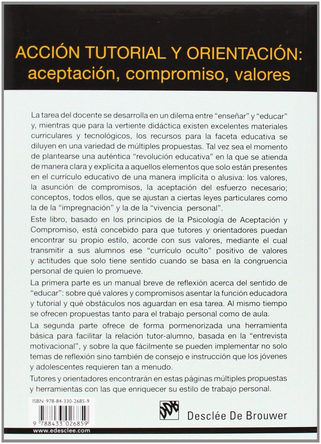 Acción Tutorial Y Orientación: Aceptación, Compromiso, Valores AMAE: Amazon.es: Ramiro Juan Álvarez Fernández: Libros