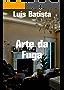 Arte da Fuga (Portuguese Edition)