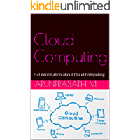 Cloud Computing: Full Information about Cloud Computing (English Edition)