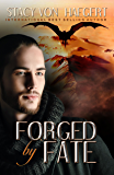 Forged by Fate (Forged Series Book 2)
