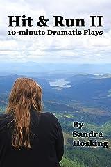 Hit & Run II: 10-minute Dramatic Plays (Hit & Run Plays Book 2) Kindle Edition