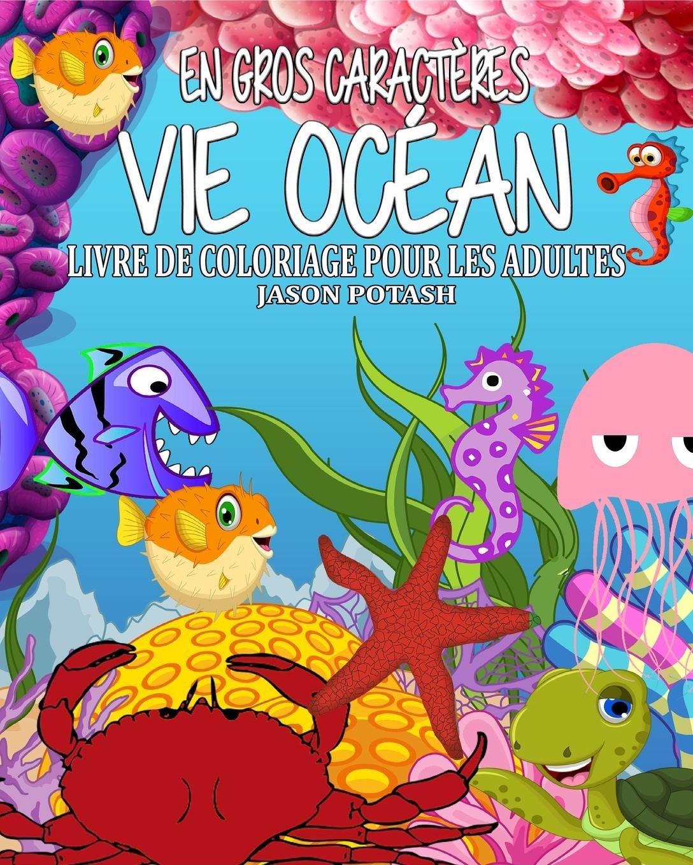 Vie Ocean Livre De Coloriage Pour Les Adultes En Gros