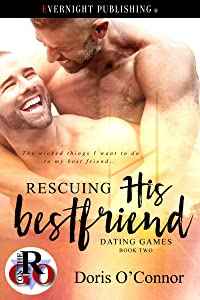 Rescuing His Best Friend (Dating Games Book 2)