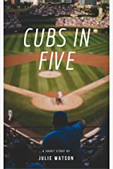Cubs in Five Kindle Edition