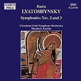 Lyatoshynsky: Symphonies Nos. 2 And 3
