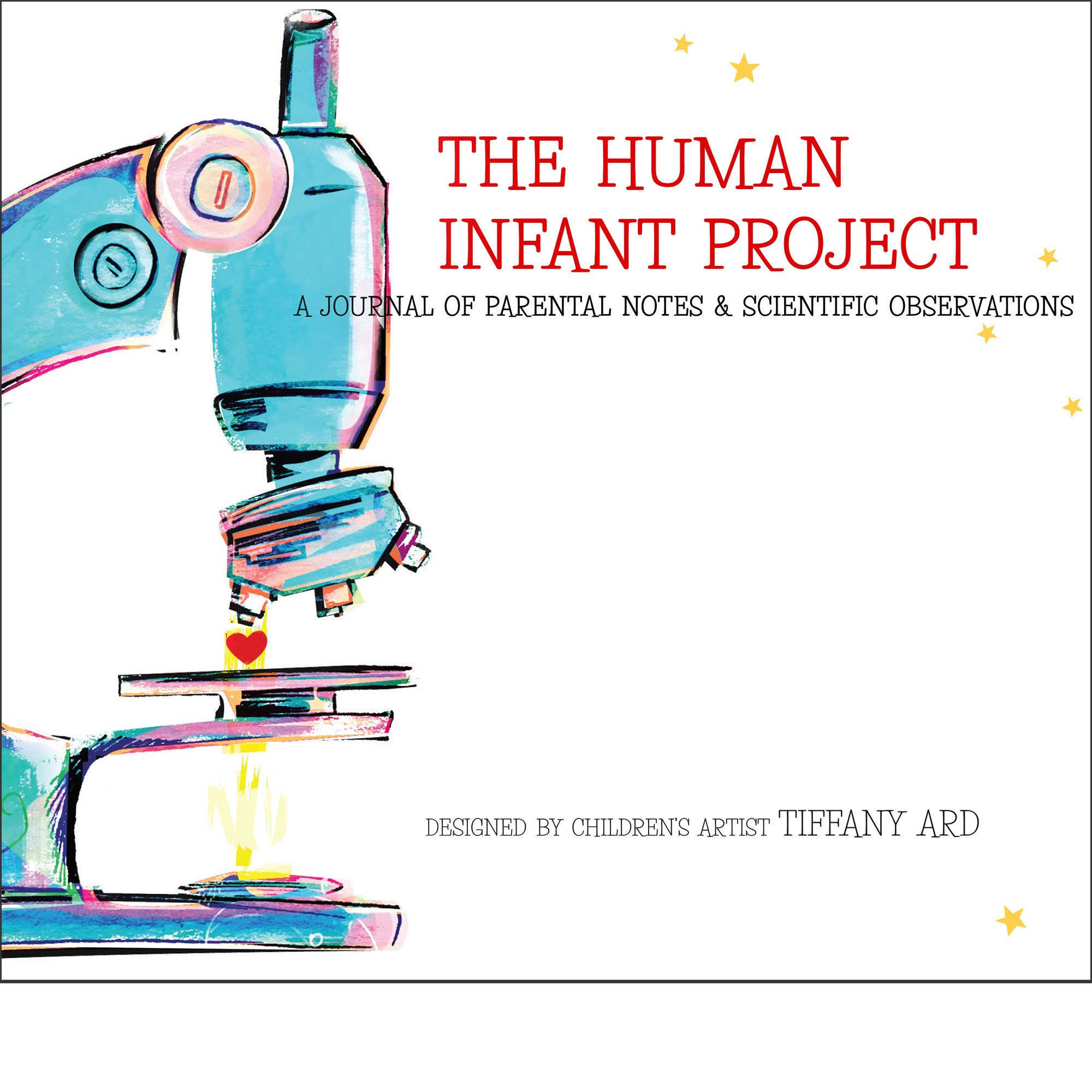 The Human Infant Project - Baby Keepsake Journal Memory Book ebook