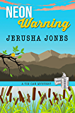 Neon Warning (Tin Can Mysteries Book 8)
