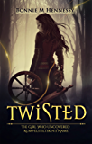 Twisted: The Girl Who Uncovered Rumpelstiltskin's Name (English Edition)